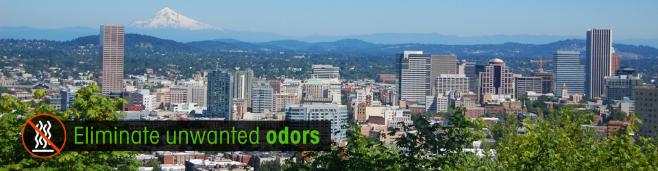 Eliminate odors - Oregon