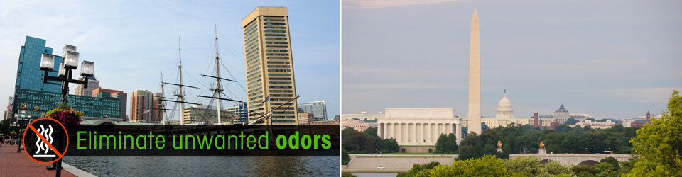 Eliminate odors - Washington DC and Maryland
